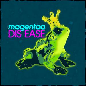 Magentaa - Dis Ease EP